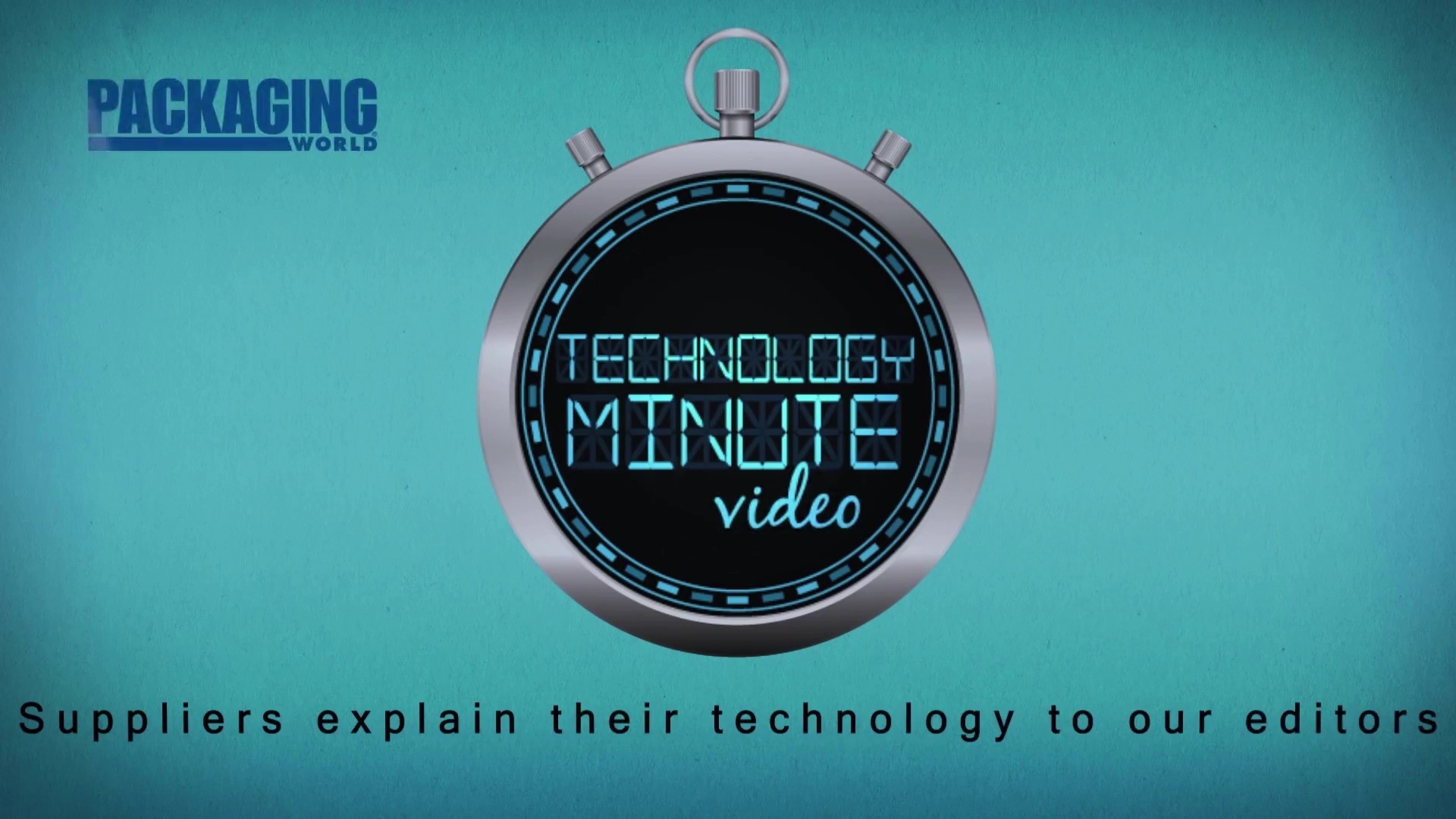 Packaging World Technology Minute